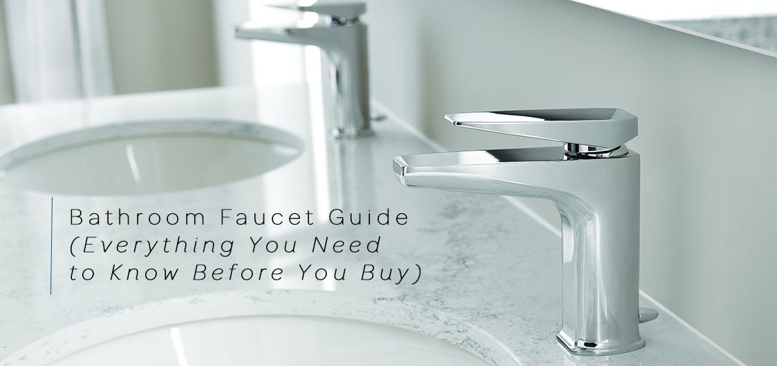 bathroom faucet shopping guide