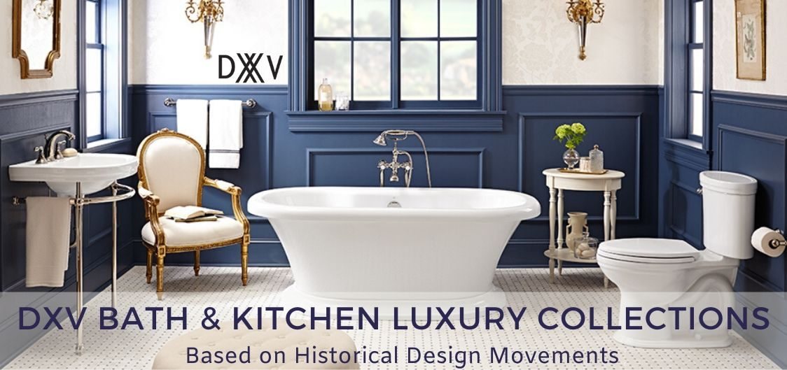 DXV Collection Bathroom and Kitchen